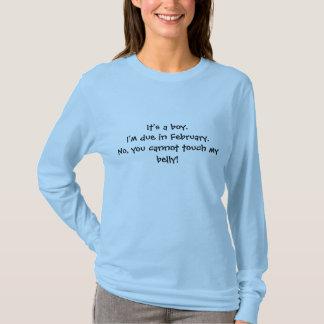 Camiseta Es un muchacho. Soy debido en febrero. No, usted