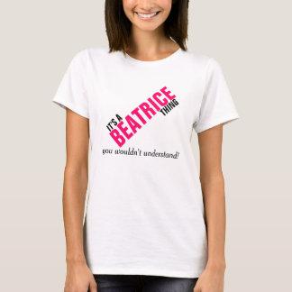 Camiseta Es una cosa de Beatriz que usted no entendería