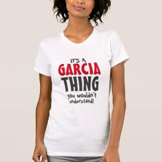 Camiseta Es una cosa de García que usted no entendería