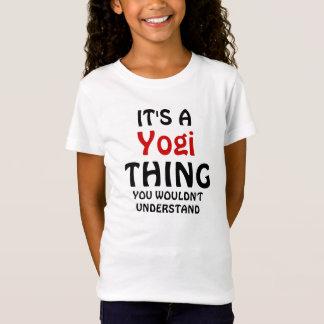 Camiseta Es una cosa de la yogui que usted no entendería