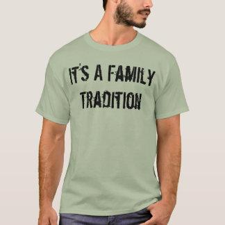 Camiseta Es una tradición de la familia