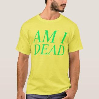 Camiseta es usted muerto