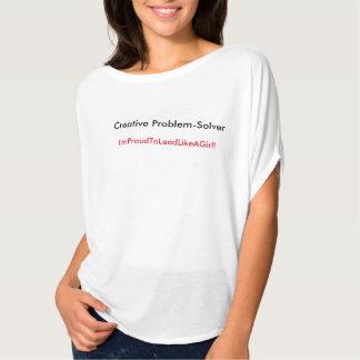 Camiseta ¿Es usted solucionador de problemas? ¡Ventaja con