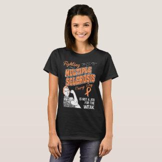 Camiseta Esclerosis múltiple que lucha no para el débil