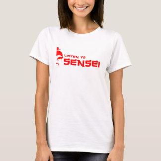 Camiseta Escuche el blanco (para mujer)/el rojo de Sensei