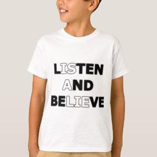 Camiseta Escuche y crea (es una mentira)