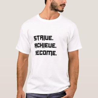Camiseta Esfuércese, alcance, conviértase