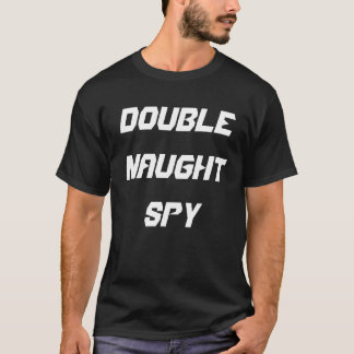 Camiseta Espía sin valor doble