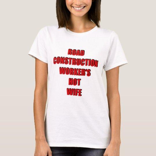 Camiseta Esposa caliente de los trabajadores de