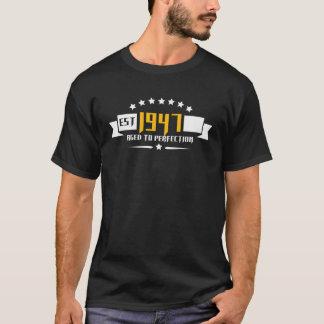 Camiseta Est 1947 envejecido a la perfección. Cumpleaños