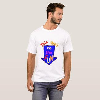 Camiseta Esta manera a la diversión