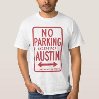 Camiseta Estacionamiento prohibido a excepción de la