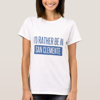 Camiseta Estaría bastante en San Clemente