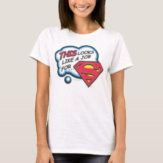 Camiseta Esto parece un trabajo para el superhombre