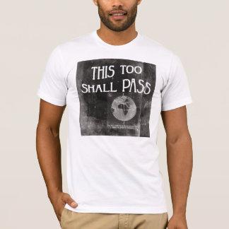 Camiseta Esto pasará también - la recuperación sobria