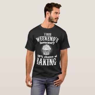 Camiseta Esto Weekends pronóstico el 100 por ciento de