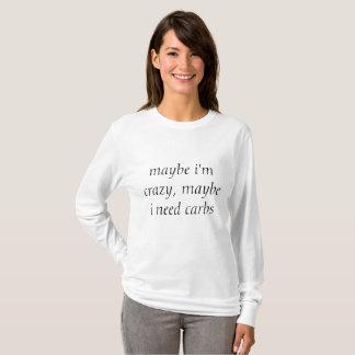 Camiseta estoy quizá loco, yo necesito quizá los
