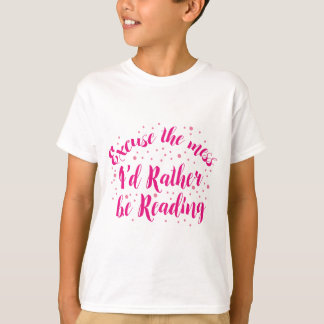 Camiseta excuse el lío que estaría leyendo bastante