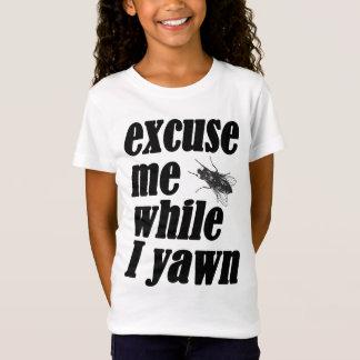 Camiseta Excúseme mientras que bostezo