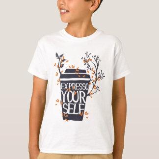 Camiseta expresso su uno mismo