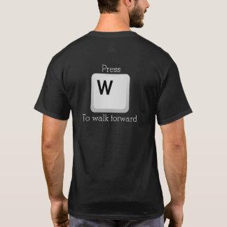 """Camiseta Extremidad: Presione """"W"""" para caminar adelante"""