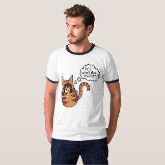 "Camiseta ""Ey, qué le hizo para decir?"" con máximo, un gato"