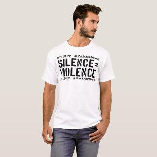 Camiseta #FakeNews de la lucha: El silencio iguala la