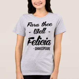 Camiseta Fara Thee Felicia bien de Tumblr