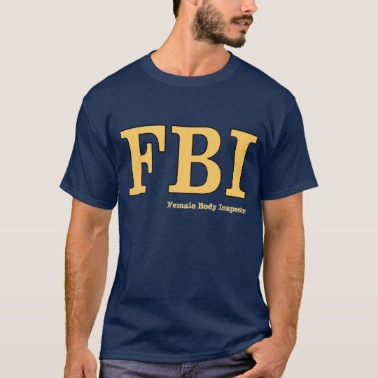 Camiseta FBI: Inspector del cuerpo femenino