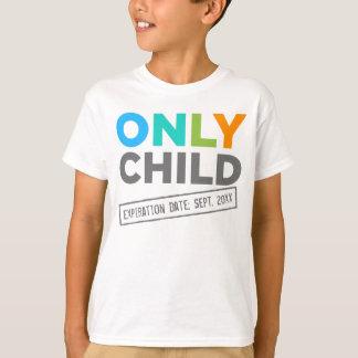 Camiseta Fecha de vencimiento del hijo único [su fecha]