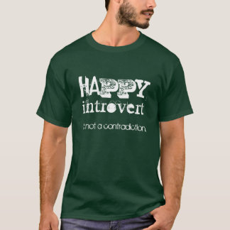 Camiseta Feliz Introvert el | que no es una contradicción