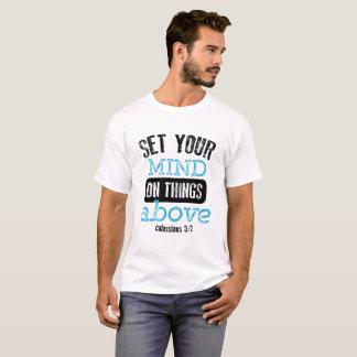 Camiseta Fije su mente en cosas arriba