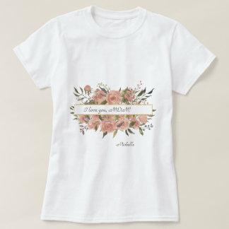 Camiseta Floral bohemio te amo, el día de madre de la MAMÁ