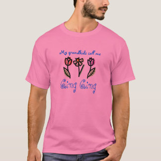 Camiseta florezca, Ging Ging, mis grandkids me llaman