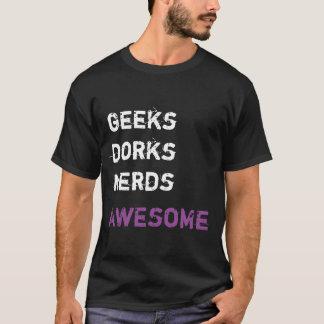 Camiseta ¡Frikis - Dorks - empollones - IMPRESIONANTES!