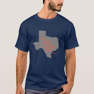 Camiseta fuerte de los #Texas del infierno o del