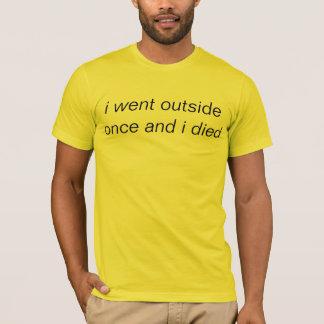 Camiseta fui exterior una vez y morí