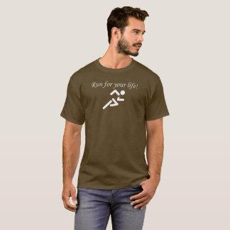 Camiseta Funcionamiento. ¡Corra para su vida!