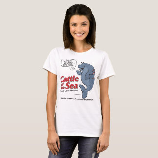 Camiseta Ganado del mar - Manatee máximo - mujeres