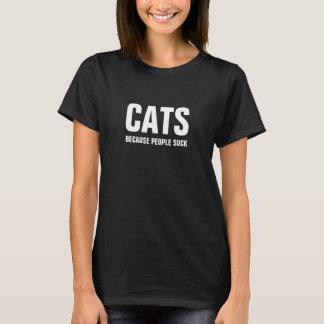 Camiseta Gatos - porque la gente chupa