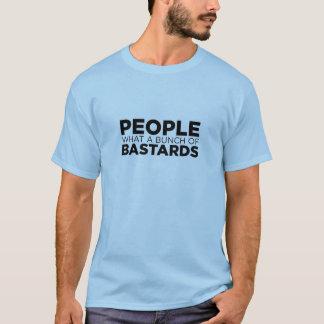Camiseta Gente un qué manojo de bastardos