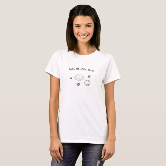 Camiseta Give me some space