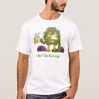 Camiseta glacoma, no hago mañanas…
