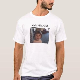 Camiseta ¡Golpee el suyo con el pie piden!