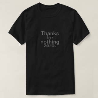 Camiseta Gracias por nada cero