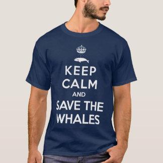 Camiseta Guarde la calma y ahorre las ballenas