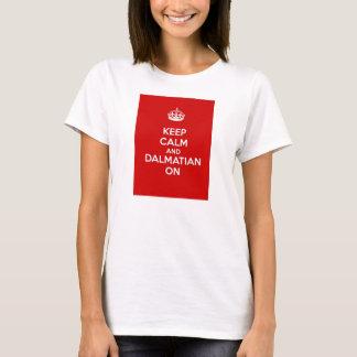 Camiseta Guarde la calma y al Dalmatian encendido