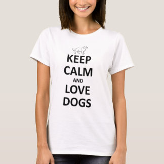 Camiseta Guarde la calma y ame los perros