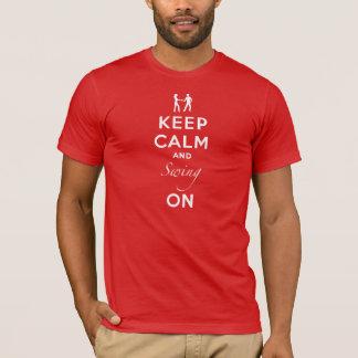 Camiseta Guarde la calma y balancee encendido