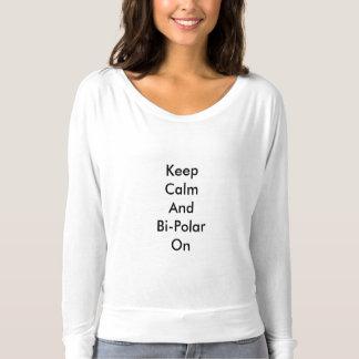 Camiseta Guarde la calma y bipolar encendido